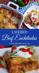 layered beef enchiladas southern
