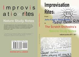 Improvisation Rites From John Cages Song Books To The Scratch