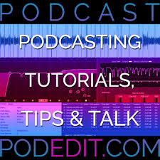 PodEdit: A Podcast About Podcasting