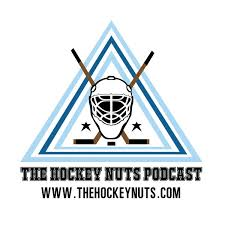 the hockey nuts podcast nhl ahl khl and ncaa hockey news and ysis by fans