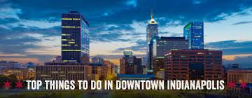 to do in downtown indianapolis