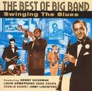 The Best of Big Band: Swinging the Blues