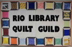 Rio Library Quilt Guild | Rio Community Library & Rio Library Quilt Guild Adamdwight.com