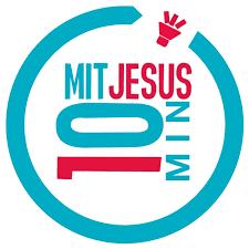 10 Minuten mit Jesus