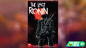 The Last Ronin - Comic Review - All ...