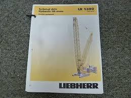 Liebherr Lr 1300 Crane Derrick Equipment Load Capacities