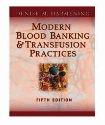 Blood Bank 5th Edition By Harmening