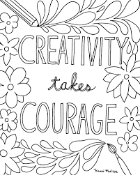 The pleasure of coloring is now available also for adults too. Craftsy Com Express Your Creativity Quote Coloring Pages Inspirational Quotes Coloring Coloring Pages For Grown Ups
