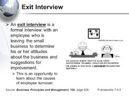 unit 7 managing human resources small business operations ppt 24 exit interview  an exit interview is a formal interview an employee who is leaving the small business to determine his or her attitudes about the