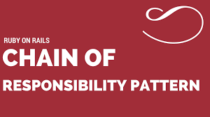 Design Patterns Ruby On Rails Chain Of Responsibility Design Pattern In Ruby Kkempins