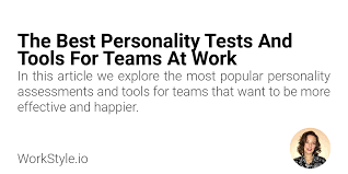 What's your true personality color? The Best Personality Tests And Tools For Teams At Work Workstyle