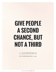 Second Chance Quotes Adorable 48 Top Chance Quotes And Sayings