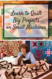 Quilting Big Projects on a Small Machine | Learning and Machine ... & Machine quilting Adamdwight.com