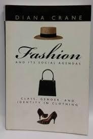 Class Agendas 9780226117997 Fashion And Its Social Agendas Class Gender And
