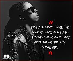 Love Lyrics Quotes Enchanting Lil Wayne Love Quotes 48 Love Lyrics From The Rap Phenom