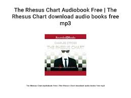 Mp3 Charts Free Download The Rhesus Chart Audiobook Free The Rhesus Chart Download