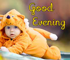 256+ Good Evening Baby Images HD Download