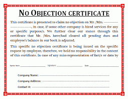no objection certificate for employee no objection certificate can be explained as legal document issued