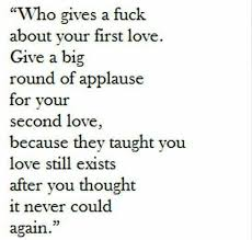 Second Love Quotes Classy First Love Vs Second Love Quotes Pinterest