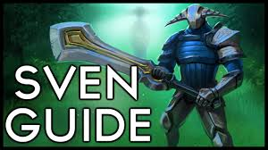 oh shit you picked sven dota 2 sven hero guide youtube