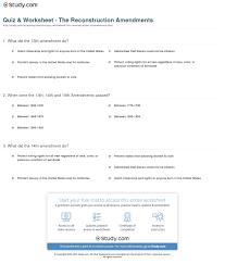 quiz worksheet the reconstruction amendments com print the reconstruction amendments the 13th 14th and 15th amendments worksheet