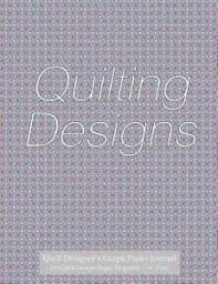 Quilt Designers Graph Paper Journal 120 Quilt Design Pages 1 4 Diagonal Grid Diagonal Grid Graph Paper Notebook 4 Squares To An Inch With Gray