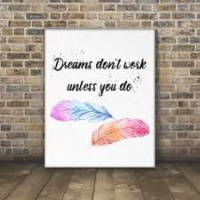 dreams don t work unless you do wall art canvas on wall art quotes canvas with canvas wall art quotes archives pretty motivational quotes