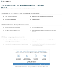 Quiz Worksheet The Importance Of Good Customer Service