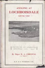 ANGLING AT LOCHBOISDALE, SOUTH UIST: NOTES ON AN ANGLING JOURNAL ...