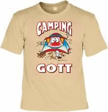 T Shirt Camping Gott Lustiges Sprüche Shirt Geschenk Camper Mit