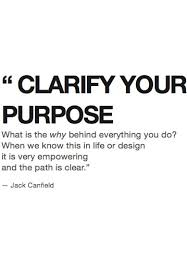 Purpose Of Life Quotes 58 Amazing Pin By FeiAn R On 白 Pinterest Purpose And Jack Canfield