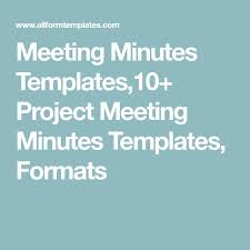 Minutes Templates] Meeting Minutes Templates10 Project Meeting ...