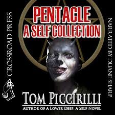 Amazon.com: Pentacle: A Self Collection (Audible Audio Edition): Tom  Piccirilli, Duane Sharp, Crossroad Press: Audible Audiobooks