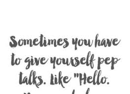 Pep Talk Quotes