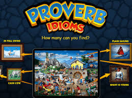 Na = not reviewed yet. Proverbidioms Game Review Proverbidioms Review Hidden Object Style Game To Find Proverbs Idioms The Economic Times