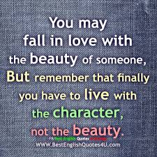 English Quotes On Beauty Best Of You May Fall In Love With The Beauty Of Someone But Best