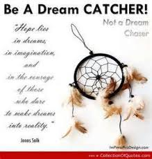 Dream Catchers With Quotes Dream Catcher Quotes and Sayings Profile Picture Quotes 29