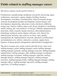 Staffing Specialist Resumes Top 8 Staffing Manager Resume Samples