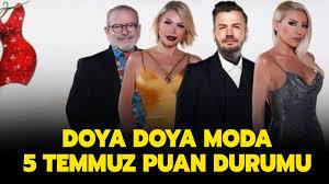 Doya Doya Moda 5 Temmuz puan durumu nasıl? Doya Doya Moda All Star gün  birincisi kim oldu?