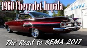 1960 Chevy Impala - The Road to SEMA 2017 - Manns Restoration ...