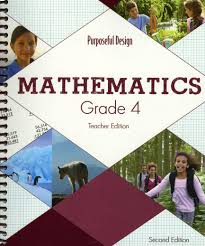 Purposeful Design Bible Grade 4 Acsi Math Teachers Edition Grade 4 2nd Edition