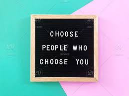 Quotes Letter Choose People Who Choose You Great Quote On Black Letter Board