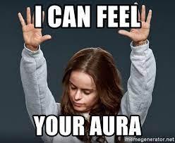 I can feel Your aura - orange is the new black tif   Meme Generator