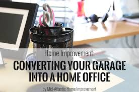 home office in garage. Home Improvement: 6 Tips For Converting Your Garage Into A Office In