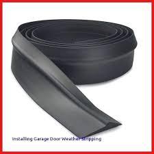 overhead garage door weather stripping garage door threshold seal inspiration of of replacement p bulb bottom