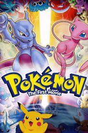 Pokémon: The First Movie - Mewtwo Strikes Back (1998) - IMDb