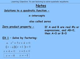 learning objective to use factoring to solve quadratic equations