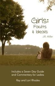 Girls: Faults and Ideals: Ray Rhodes, Lori Rhodes, J.R. Miller, Ray Rhodes, Lori  Rhodes, Sarah Rhodes: 9780982834312: Amazon.com: Books