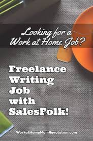 lance writing job sfolk work at home mom revolution sfolk is seeking an experienced lance content writer this is currently a contract work at