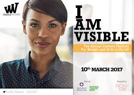 i am visible celebrating international women s day i am visible the annual careers festival for women and girls in the uk